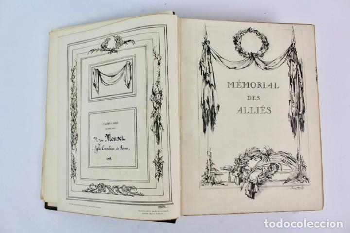 Libros antiguos: *L-5250 MEMORIAL DES ALLIES, EJEMPLAR M.JOSE MOUSCH AGENT CONSULAIRE DE FRANCE, FACSIMIL 1315. - Foto 8 - 150087598
