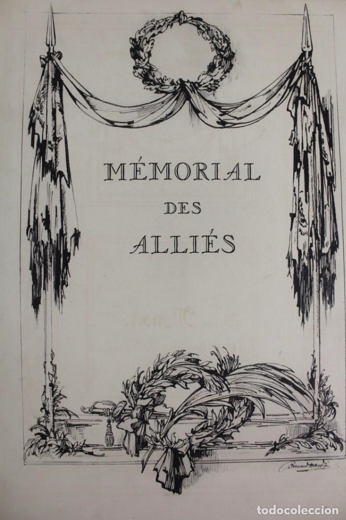 Libros antiguos: *L-5250 MEMORIAL DES ALLIES, EJEMPLAR M.JOSE MOUSCH AGENT CONSULAIRE DE FRANCE, FACSIMIL 1315. - Foto 10 - 150087598