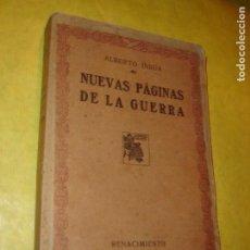 Libros antiguos: NUEVAS PÁGINAS DE LA GUERRA. ALBERTO INSÚA. AÑO 1917.. Lote 150813122