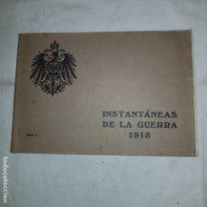 Libros antiguos: INSTANTANEAS DE LA GUERRA 1918. Lote 152315702