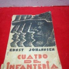 Libros antiguos: ERNST JOHANNSEN CUARTO DE INFANTERÍA SUS ÚLTIMOS DÍAS EN EL FRENTE OCCIDENTAL EN 1918. Lote 152472545