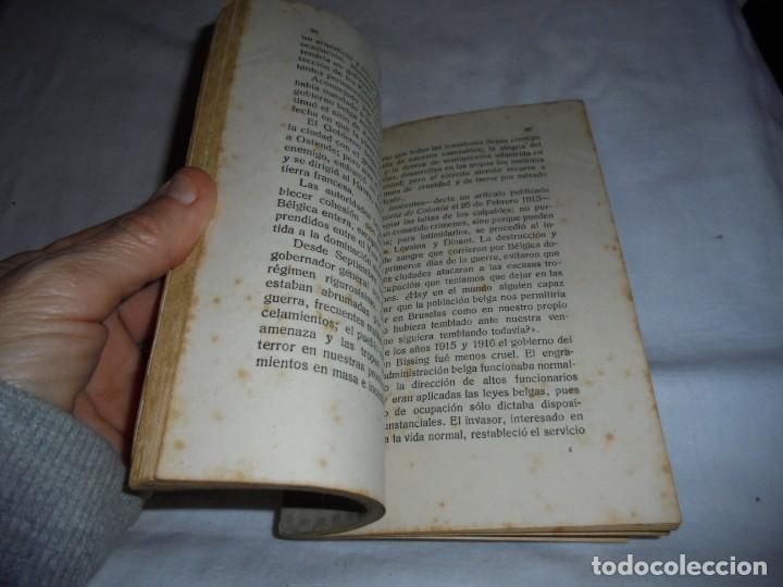 Libros antiguos: LAS TROPAS ALEMANAS EN BELGICA IMPRESIONES DE UN COMBATIENTE.JORGE BODY DE THIERRY.1917 - Foto 5 - 161014452