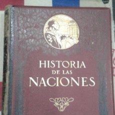 Libros antiguos: HISTORIA DE LAS NACIONES. TOMO IV. EDITORIAL SEGUÍ.. Lote 156636510