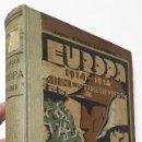 Libros antiguos: EUROPA 1914-1918. CRÓNICA DE LA TRAGEDIA MUNDIAL - H. DUNKLEY GOLSWORTHY. Lote 160350086