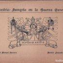 Libros antiguos: JOSÉ MANUEL GUERVÓS: AUSTRIA-HUNGRÍA EN LA GUERRA EUROPEA. 1917. PRIMERA GUERRA MUNDIAL. Lote 162141630