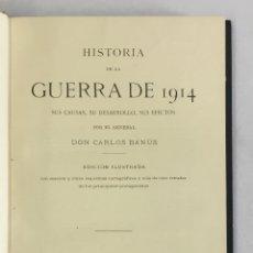 Libros antiguos: HISTORIA DE LA GUERRA DE 1914. SUS CAUSAS, SU DESARROLLO, SUS EFECTOS. - BANÚS, CARLOS.. Lote 165214622