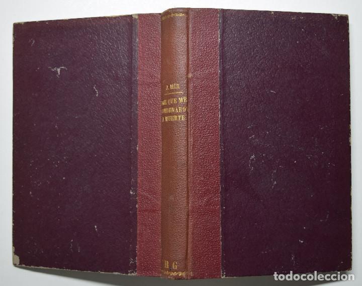 Libros antiguos: POR QUÉ ME CONDENARON A MUERTE, MEMORIAS 1914 - 1918 - JAIME MIR - EDITORIAL ZEUS 1930 - Foto 2 - 170542940