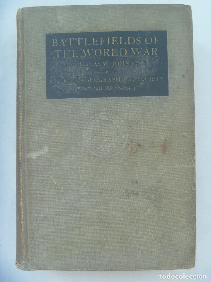 Libros antiguos: Iº GUERRA MUNDIAL: BATTLEFIELDS OF THE WORLD WAR . AMERICAN GEOGRAPHICAL SOCIETY, 1921 . EN INGLES - Foto 1 - 170898680