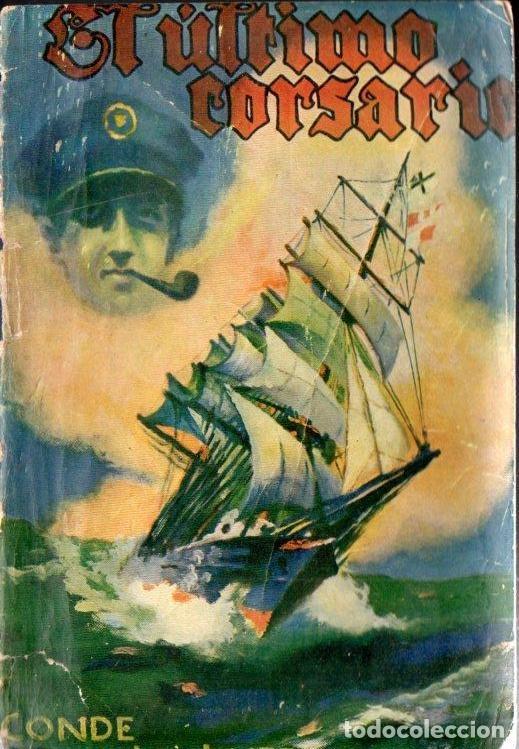 LUCKNER : EL ÚLTIMO CORSARIO (IBERIA, 1929) CON FOTOGRAFÍAS (Libros antiguos (hasta 1936), raros y curiosos - Historia - Primera Guerra Mundial)
