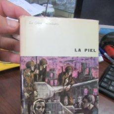 Libros antiguos: LA PIEL, CURZIO MALPARTE, PLAZA Y JANÉS 1963. L-4354-475. Lote 173791064