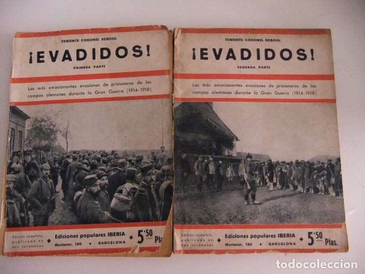 ¡EVADIDOS! DEL TENIENTE CORONEL REBOUL (Libros antiguos (hasta 1936), raros y curiosos - Historia - Primera Guerra Mundial)