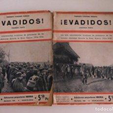 Libros antiguos: ¡EVADIDOS! DEL TENIENTE CORONEL REBOUL. Lote 173800185