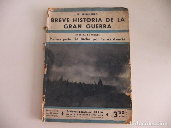 BREVE HISTORIA DE LA GRAN GUERRA,PRIMERA PARTE:LA LUCHA POR LA EXISTENCIA (Libros antiguos (hasta 1936), raros y curiosos - Historia - Primera Guerra Mundial)