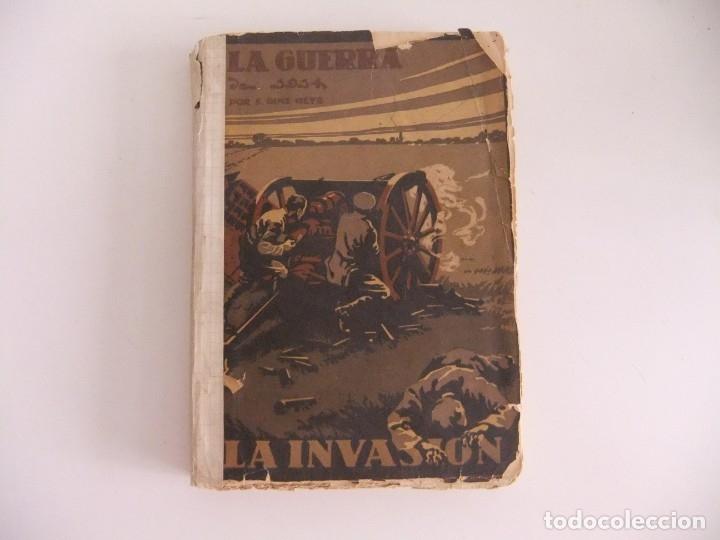LA GUERRA DE 1914,LA INVASION. (Libros antiguos (hasta 1936), raros y curiosos - Historia - Primera Guerra Mundial)