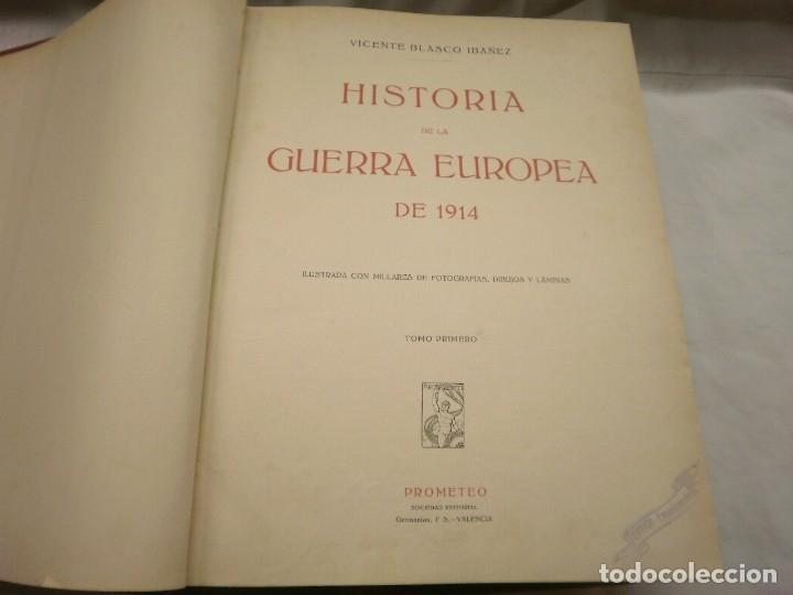Libros antiguos: HISTORIA DE LA GUERRA EUROPEA DE 1914 -V. BLASCO IBAÑEZ - Foto 5 - 174628120
