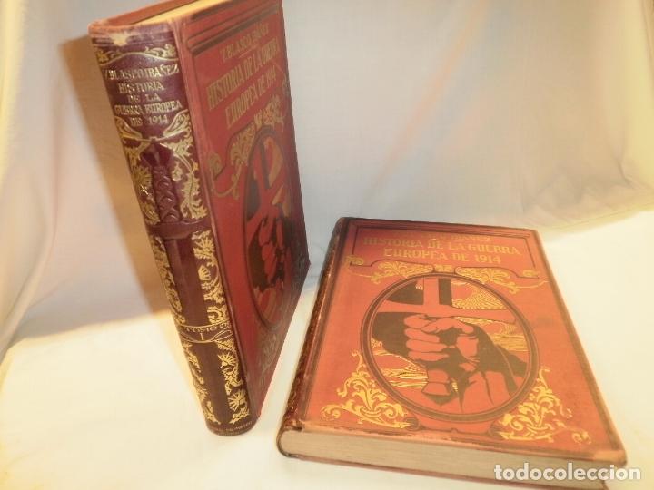 HISTORIA DE LA GUERRA EUROPEA DE 1914 -V. BLASCO IBAÑEZ (Libros antiguos (hasta 1936), raros y curiosos - Historia - Primera Guerra Mundial)