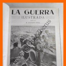 Libros antiguos: LA GUERRA ILUSTRADA - TOMO 1 - NÚMEROS 1 AL 11 - AUGUSTO RIERA. Lote 175054103