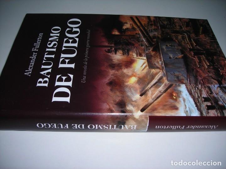 Libros antiguos: BAUTISMO DE FUEGO, de Alexander Fullerton. - Foto 3 - 175778383