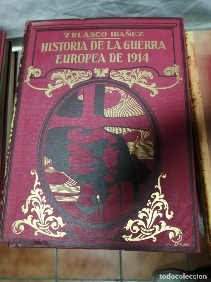 Libros antiguos: Historia guerra europea Vicente Blasco Ibáñez, 1ª Edición. - Foto 2 - 178726427