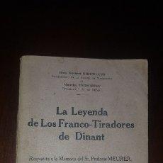 Libros antiguos: LA LEYENDA DE LOS FRANCO-TIRADORES DE DINANT - 1929. Lote 180901308