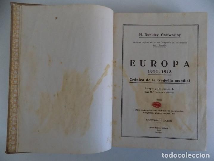 Libros antiguos: LIBRERIA GHOTICA. CAPITAN H. DUNKLEY GOLSWORTHY.EUROPA 1914-1918.CRONICA DE LA TRAGEDIA.ILUSTRADO - Foto 2 - 181098061