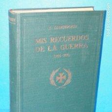 Libros antiguos: MIS RECUERDOS DE LA GUERRA 1914-1918.- E. LUDENDORFF. Lote 182184221