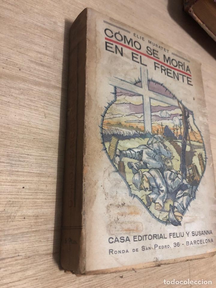 Libros antiguos: Como se moría en el frente - Foto 2 - 182384052