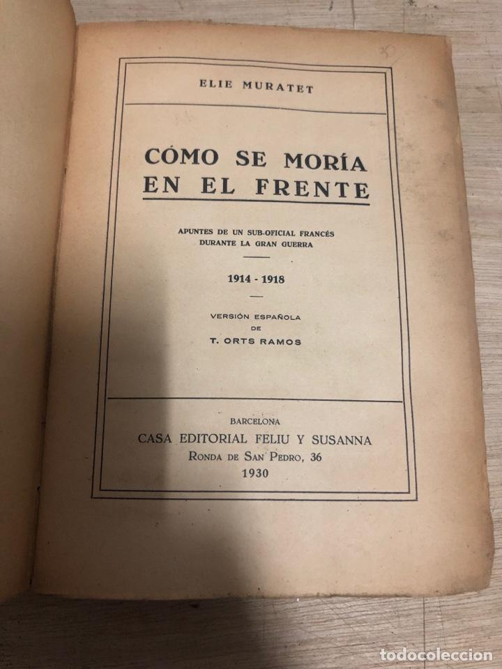 Libros antiguos: Como se moría en el frente - Foto 3 - 182384052