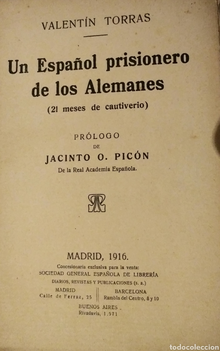 Libros antiguos: UN ESPAÑOL PRISIONERO DE LOS ALEMANES - Foto 2 - 183443923