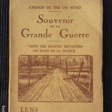 Libros antiguos: SOUVENIR DE LA GRANDE GUERRE, CHEMIN DE FER DU NORD, LENS ARRAS ALBERT. 1919?. Lote 184404928
