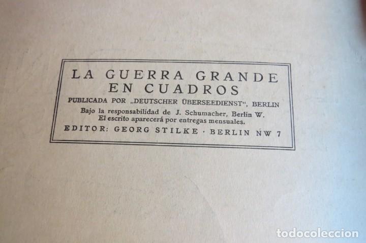 Libros antiguos: 9 numeros LA GUERRA GRANDE EN CUADROS 1915. Deutscher ubersesrrdienst BERLIN - Foto 5 - 185911990