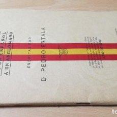 Libros antiguos: CUATRO CARTAS DE UN ESPAÑOL A UN ANGLOMANO - 1915 PRIMERA GUERRA MUNDIAL - P ESTALA/ M304. Lote 190288195