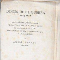 Libros antiguos: DONES DE LA GUERRA 1914-1918 / GAZIEL. 24X17CM. 39 P.. Lote 190504561