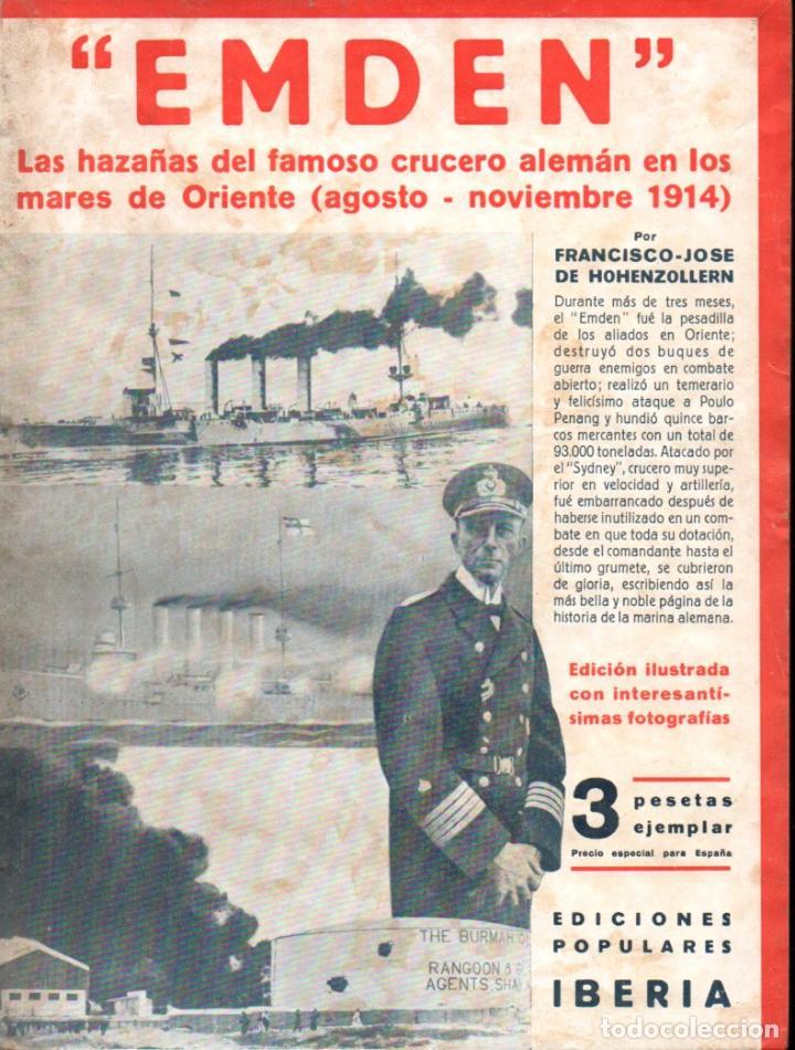 HOHENZOLLERN : EMDEN - HAZAÑAS DEL CRUCERO ALEMÁN EN LOS MARES DE ORIENTE (IBERIA, 1932) (Libros antiguos (hasta 1936), raros y curiosos - Historia - Primera Guerra Mundial)
