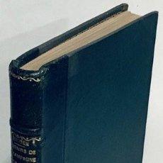 Libros antiguos: COLONEL-GÉNÉRAL BARON VON HAUSEN. SOUVENIRS DE LA CAMPAGNE DE LA MARNE EN 1914. PRÉCÉDÉS D'UNE ÉTUDE. Lote 194258333