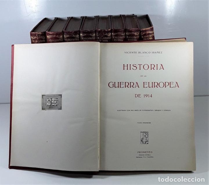 Libros antiguos: HISTORIA DE LA GUERRA EUROPEA DE 1914. 9 TOMOS. V. BLASCO. EDITO. PROMETEO. - Foto 5 - 197995776