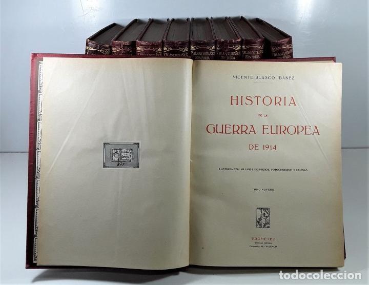 Libros antiguos: HISTORIA DE LA GUERRA EUROPEA DE 1914. 9 TOMOS. V. BLASCO. EDITO. PROMETEO. - Foto 10 - 197995776