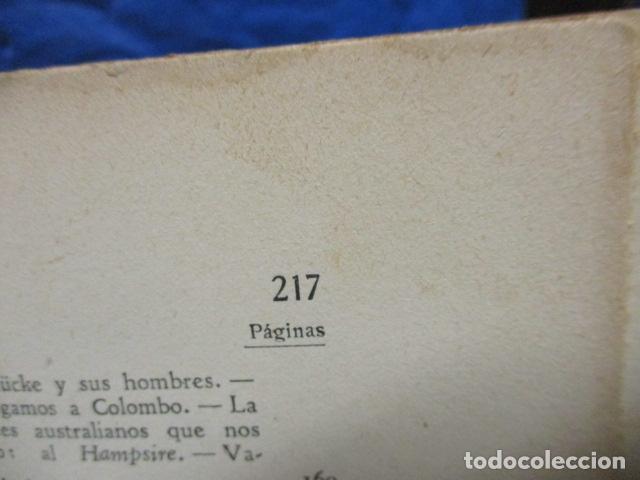 Libros antiguos: EL EMDEN. LAS HAZAÑAS DEL FAMOSO CRUCERO ALEMÁN. HELLMUTH VON MÜCKE. EDITOR JOAQUÍN GIL. 1ª Ed. 1930 - Foto 16 - 199687766