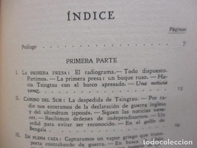 Libros antiguos: EL EMDEN. LAS HAZAÑAS DEL FAMOSO CRUCERO ALEMÁN. HELLMUTH VON MÜCKE. EDITOR JOAQUÍN GIL. 1ª Ed. 1930 - Foto 17 - 199687766