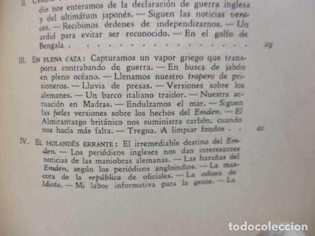 Libros antiguos: EL EMDEN. LAS HAZAÑAS DEL FAMOSO CRUCERO ALEMÁN. HELLMUTH VON MÜCKE. EDITOR JOAQUÍN GIL. 1ª Ed. 1930 - Foto 18 - 199687766