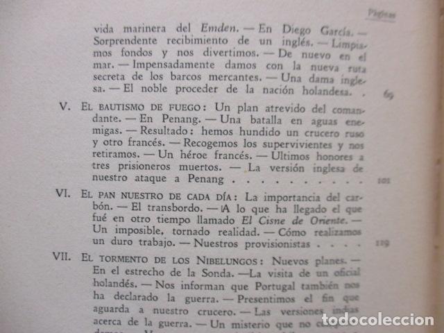 Libros antiguos: EL EMDEN. LAS HAZAÑAS DEL FAMOSO CRUCERO ALEMÁN. HELLMUTH VON MÜCKE. EDITOR JOAQUÍN GIL. 1ª Ed. 1930 - Foto 19 - 199687766
