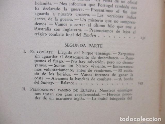 Libros antiguos: EL EMDEN. LAS HAZAÑAS DEL FAMOSO CRUCERO ALEMÁN. HELLMUTH VON MÜCKE. EDITOR JOAQUÍN GIL. 1ª Ed. 1930 - Foto 20 - 199687766