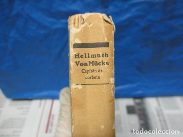 Libros antiguos: EL EMDEN. LAS HAZAÑAS DEL FAMOSO CRUCERO ALEMÁN. HELLMUTH VON MÜCKE. EDITOR JOAQUÍN GIL. 1ª Ed. 1930 - Foto 24 - 199687766