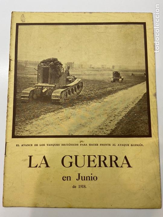 LA GUERRA EN JUNIO 1918 (Libros antiguos (hasta 1936), raros y curiosos - Historia - Primera Guerra Mundial)