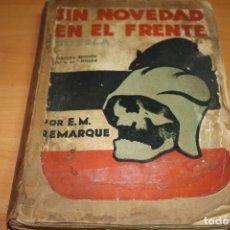 Libros antiguos: SIN NOVEDAD EN EL FRENTE 3º EDICION 1929 LIBRO WWI. Lote 201167232