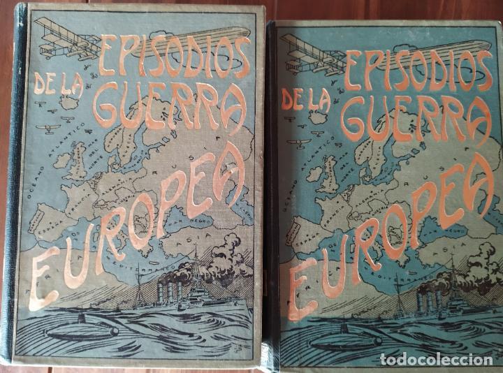 Libros antiguos: EPISODIOS DE LA GUERRA EUROPEA.TOMOS 1,2,3,4 JUAN PEREZ CARRASCO. BARCELONA. ALBERTO MARTÍN - Foto 22 - 201953936