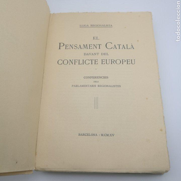 Libros antiguos: El pensament català en el conflicte europeu 1915 - Foto 2 - 204216746
