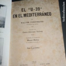 Libros antiguos: EL U-39 EN EL MEDITERRÁNEO, 1918. Lote 205439560