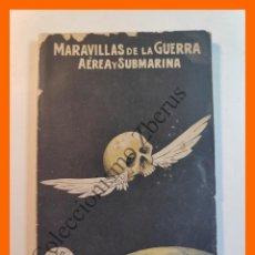 Libros antiguos: TRAGEDIA EN LOS AIRES - MARAVILLAS DE LA GUERRA AÉREA Y SUBMARINA - DIEGO LOPEZ MOYA. Lote 205837273