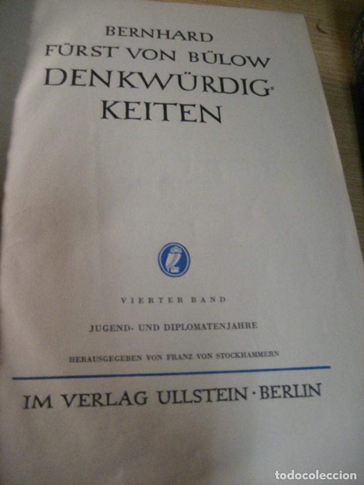 Libros antiguos: fúrst von bülow . denkwür digkeiten 3 tomos memorias documentos cartas facsímil año 1930 guerra mun - Foto 3 - 206940570